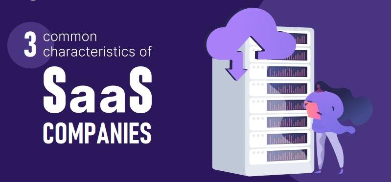 3 đặc trưng của doanh nghiệp SaaS