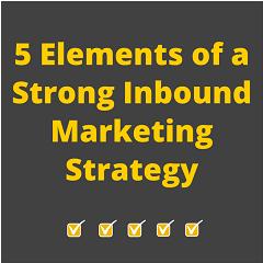 5 yếu tố chính + 1 Remarketing = một chiến lược Inbound Marketing hiệu quả<br />[Điểm đánh giá: A]