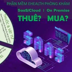 Dùng phần mềm eHealth Phòng Khám, bác sĩ & phòng khám vững tin bước vào thời 4.0 ...